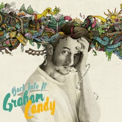 Back Into It - Graham Candy