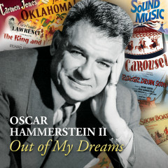 Oscar Hammerstein II Out Of My Dreams - Various Artists