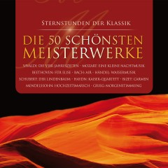 50 Meisterwerke der Klassik - Various Artists