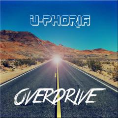 Overdrive - U-Phoria