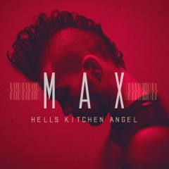 Hell's Kitchen Angel - MAX