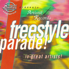 Micmac presents Artistik Freestyle Parade volume 1 - Various Artists
