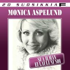 20 Suosikkia / Sua ilman ei lauluni soi - Monica Aspelund