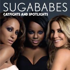 Catfights And Spotlights (INTERNATIONAL) - Sugababes