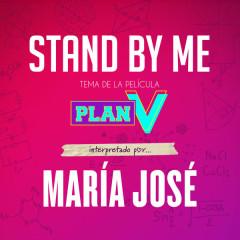 Stand By Me (Banda Sonora Original de la Película Plan V) (Single)