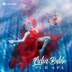 Sub Apa (Single) - Lidia Buble
