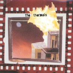 More Parts Per Million - The Thermals