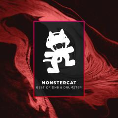 Monstercat - Best of DnB & Drumstep - Botnek, Droptek, Excision, Pegboard Nerds, Mayor Apeshit