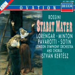 Rossini: Stabat Mater - Pilar Lorengar, Yvonne Minton, Luciano Pavarotti, Hans Sotin, London Symphony Chorus
