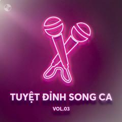Tuyệt Đỉnh Song Ca Vol 3