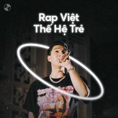 Rap Việt: Thế Hệ Trẻ
