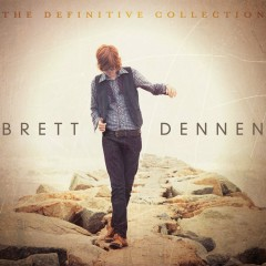 The Definitive Collection - Brett Dennen