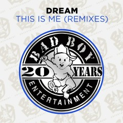 This Is Me (Remixes) - Dream