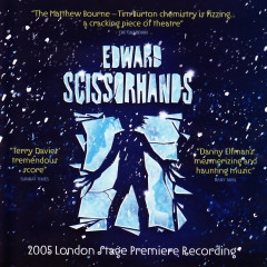 Edward Scissorhands (2005 London Stage Premiere Recording) - Danny Elfman