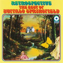 The Best of Buffalo Springfield: Retrospective - Buffalo Springfield