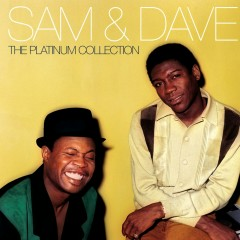 The Platinum Collection - Sam & Dave