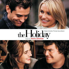 The Holiday (Original Motion Picture Soundtrack) - Hans Zimmer
