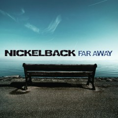 Far Away - Single - Nickelback
