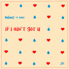 If I Ain't Got U (Single)