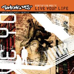 Live Your Life - Bomfunk MC's