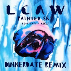 Painted Sky (Dinnerdate Remix) - LCAW,Martin Kelly