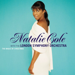 The Magic Of Christmas - Natalie Cole, London Symphony Orchestra