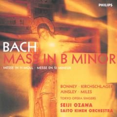 Bach, J.S.: Mass in B minor, BWV232 - Barbara Bonney, Angelika Kirchschlager, John Mark Ainsley, Alastair Miles, Tokyo Opera Singers