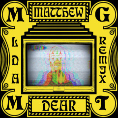 Little Dark Age (Matthew Dear Album Remix) - MGMT