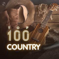 Top 100 Nhạc Country Âu Mỹ Hay Nhất