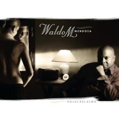 Hojas del Alma (Remasterizado) - Waldo Mendoza