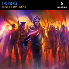 The People - KSHMR, Timmy Trumpet