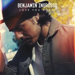 Love You Again - Benjamin Ingrosso
