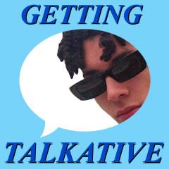 Getting Talkative