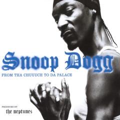From Tha Chuuuch To Da Palace - Snoop Dogg, KoKane, Tracy Nelson
