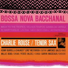 Bossa Nova Bacchanal - Charlie Rouse