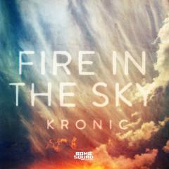 Fire in the Sky - Kronic