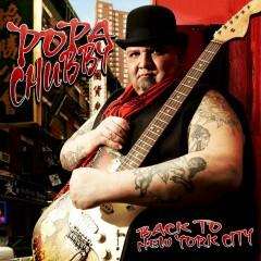 Back To New York City - Popa Chubby