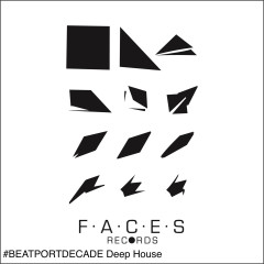 Faces Records #beatportdecade Deep House - Various Artists