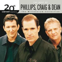 20th Century Masters - The Millennium Collection: The Best Of Phillips, Craig & Dean - Phillips, Craig & Dean