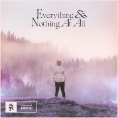 Everything & Nothing At All