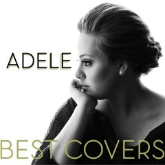 Adele - The Best Covers