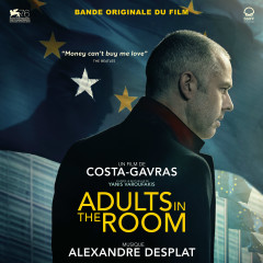 Adults in the Room (Bande originale du film) - Alexandre Desplat