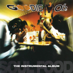Soul Food  (The Instrumental Album) - Goodie Mob