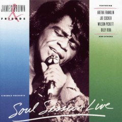Soul Session Live - James Brown