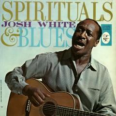 Spirituals & Blues - Josh White