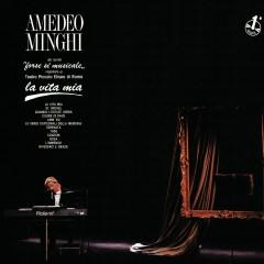 La Vita Mia - Amedeo Minghi