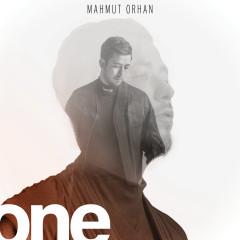 ONE - Mahmut Orhan
