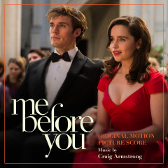 Me Before You (Original Motion Picture Score) - Craig Armstrong