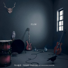 Fuyu No Amaoto / Night Parade - FLOW