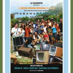 Habanastation-Banda Sonora Original del Filme (Remasterizado)